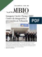 10-02-2014 Diario Matutino Cambio de Puebla - Inaugura Osorio Chong y RMV Centro de integración y prevención en Tehuacán.pdf