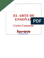 Carlos Castaneda - EL ARTE DE ENSOÑAR