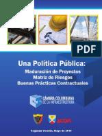 Una Politica Publica Maduracion de Proyectos Matriz de Riesgos y Buenas Practicas Contractuales