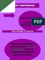 Present Continuous (1)
