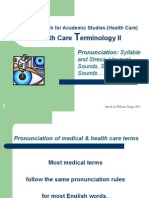 Wk 4 Tutorial Health Care Terminology II Pronunication 0910