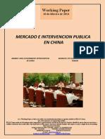 MERCADO E INTERVENCION PUBLICA EN CHINA (Es) MARKET AND GOVERNMENT INTERVENTION IN CHINA (Es) MERKATU ETA ESKUHARTZE PUBLIKOA TXINAN (Es)