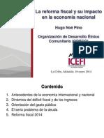 La reforma fiscal y su impacto en la economía nacional