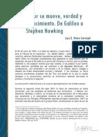 Eppur Se Muove , Verdad y Conocimiento de Galileo a Sthepen Hakings