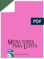 Media Torta para Lupita