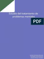 Estudio Del Tratamiento de Problemas Mentales