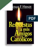 17528448 Respuesta a Mis Amigos Catolicos Chick