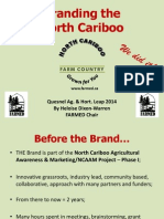 """Branding the North Cariboo"""
