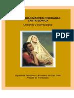 Comunidad de Madres Cristianas Santa Mónica, Orígenes y Espiritualidad