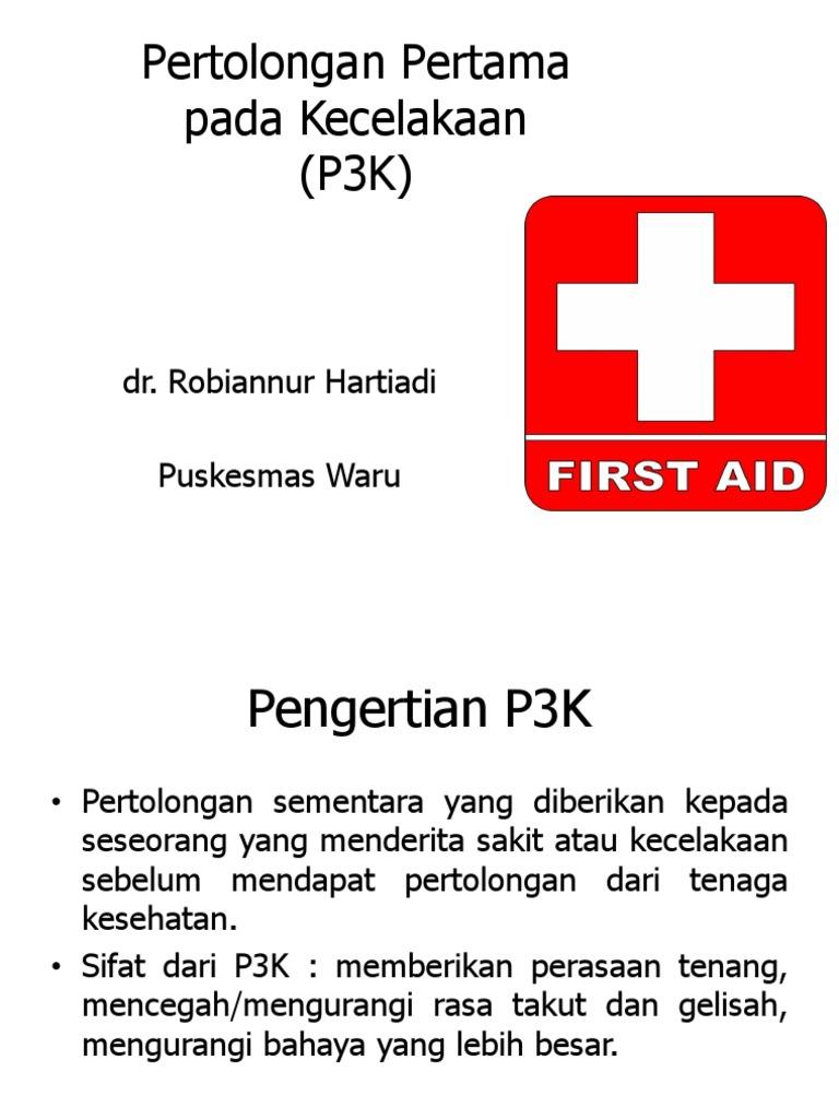25+ Jelaskan pengertian p3k pertolongan pertama pada kecelakaan info