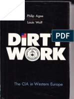 Dirty Work CIA in Europe Philip Agee