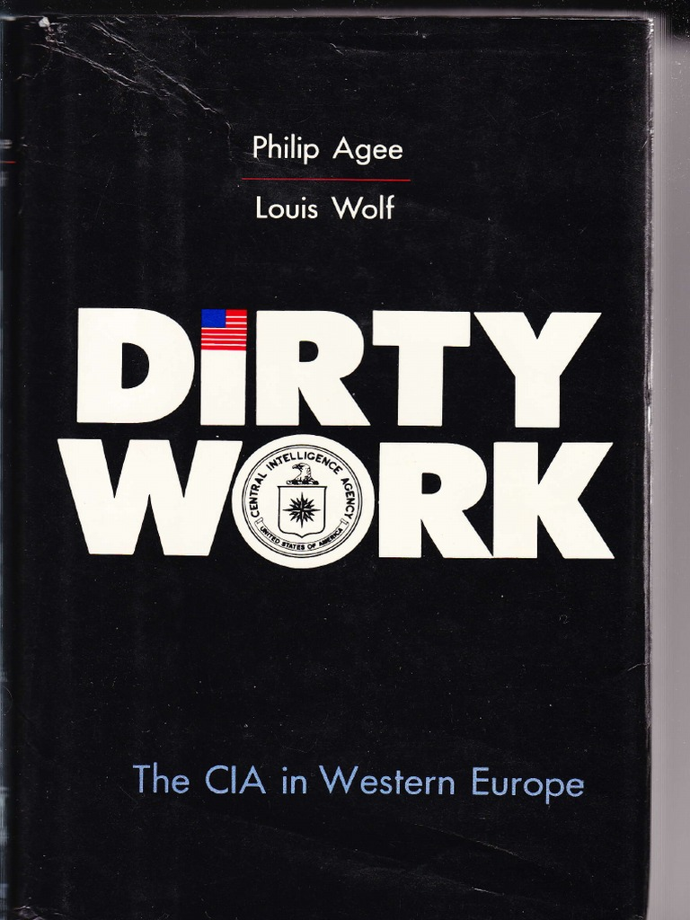 dirty work cia in europe philip agee central intelligence agency espionage