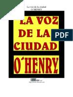 O' Henry - La Voz de La Ciudad