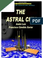 The Astral City (Nosso Lar)- Francisco Xavier, Andre Luiz