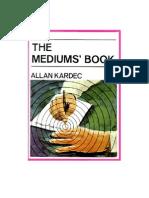 The Mediums' Book - Allan Kardec