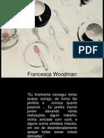 Francesca Woodman Aula 1