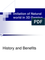 Imitation of Natural World in 3D Gaming(2)