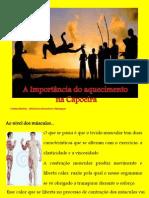 A Importância do aquecimento e alongamentos - apresentaçao 21.Set.2013