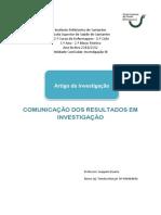 Artigo de investigação  - Comunicação dos resultados em investigação/comunidade cientifica