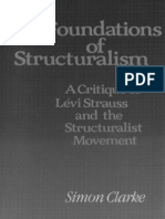 Clarke, Simon - Foundations of Structuralism. Critique of Levi-Strauss and the Structuralist Movement