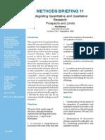 Integrating Quantitative and Qualitative Research: Prospects and Limits
