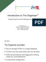 Trix Organizer Introductory Presentation