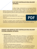 Concept and Design of Rate Controlled Drug Delivery