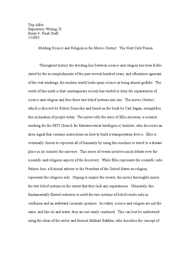 English Essays Melding Science And Religion In The Movie Contact The Next Cold Fusion   Relationship Between Religion And Science  Science Corruption Essay In English also Essay Samples For High School Students Melding Science And Religion In The Movie Contact The Next Cold  High School Persuasive Essay Topics