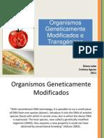 Organismos geneticamente modificados e Transgénicos