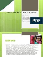 Grupo Etnico Los Nahuas