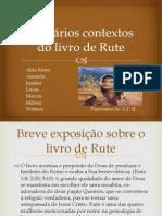 Os vários contextos do livro de Rute