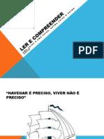 1ª (A1) NOVAS AULAS DE COM. E EXPRESSÃO - LER E COMPREENDER