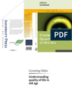 Alan Walker Understanding Quality of Life in Old Age Growing Older 2005