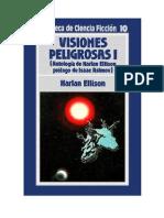 010. Harlan EllisonVisiones Peligrosas I - Harlan Ellison