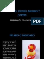 Mondado, Picado, Molido y Cortes