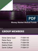 Money Market Mutual Funds ORIGINAL