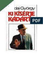 Andai György - Ki kisérje Kádárt