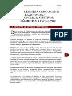 LA EMPRESA COMO AGENTE DE LA ACTIVIDAD ECONÓMICA. OBJETIVOS, ELEMENTOS Y FUNCIONES