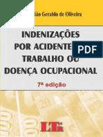 [D. Trabalho] Indenizações por Acidente do Trabalho ou Doença Ocupacional (7ª ed. 2013). Sebastião Geraldo de Oliveira [OCR]