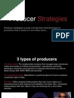 Producer Strategies
