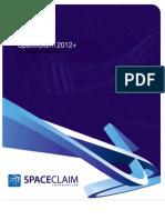 SpaceClaim2012Plus_SP0_UsersGuide tento PŘEKLADAT 1.2 2014