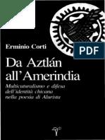 Erminio Corti - Da Aztlan all'Amerindia. Multiculturalismo e difesa dell'identità chicana nella poesia di Alurista