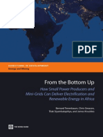 From the Bottom Up How Small Power Producers and Mini-Grids Can Deliver Electrification and Renewable Energy in Africa