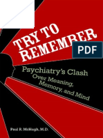 Try to Remember - Psychiatry's Clash Over Meaning, Memory, Mind - P. McHugh (Dana, 2008) BBS