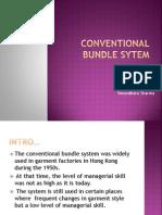 Conventional Bundle Sytem