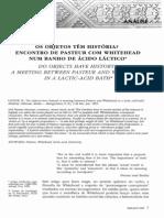 Bruno Latour - Os Objetos Tem Historia - Encontro Pasteur - Acido Latico