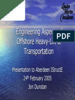 Engineering Aspects of Offshore Heavy Heavy-Lift & Transportation