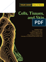 16169701 Your Body How It Works Cells Tissues and Skin CHP 2003