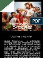 Historia de La Catequesis