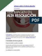 10 Hechos Curiosos Sobre El Efecto Placebo